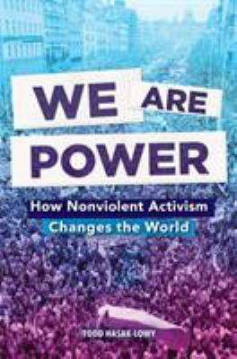 We Are Power – How Nonviolent Activism Changes the World book cover