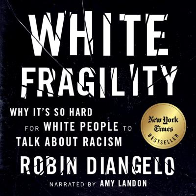 White fragility - why it's so hard for white people to talk about racism book cover