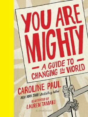 You Are Mighty- A Guide to Changing the World book cover