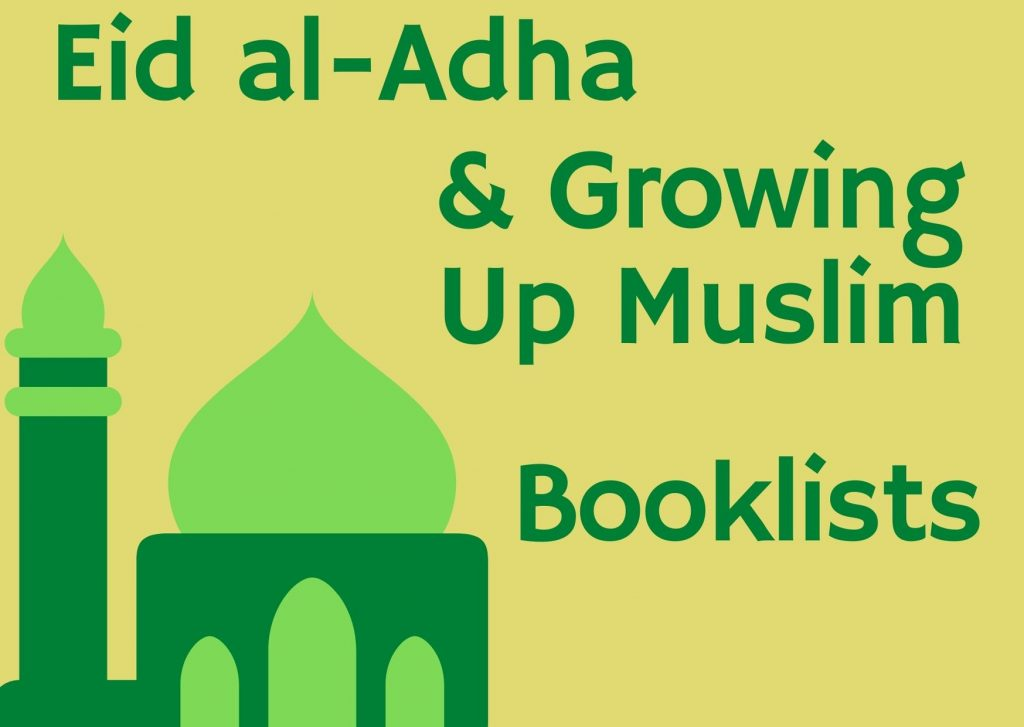 Eid al-Adha & Growing Up Muslim Booklists Image