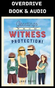 Greetings from Witness Protection OverDrive Book & Audio