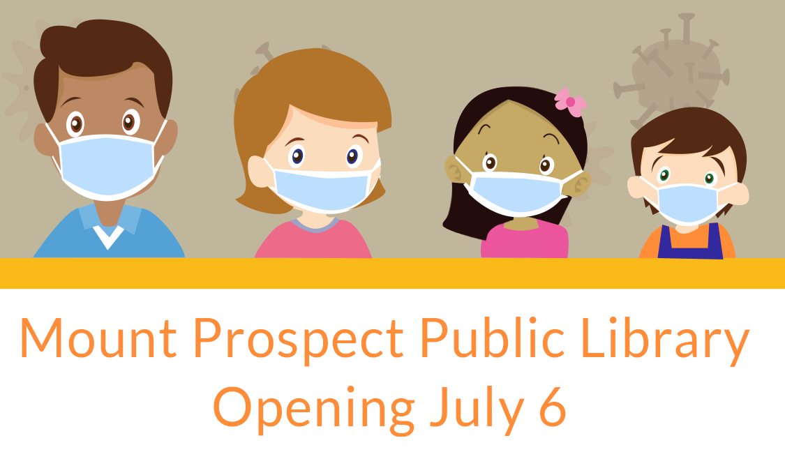 Mount Prospect Public Library Opening July 6