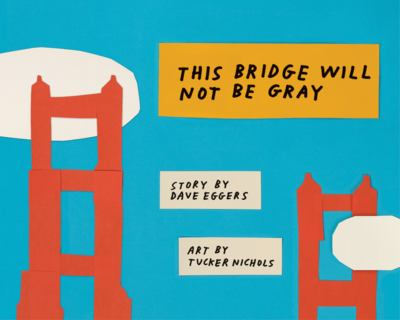 This Bridge will Not be Gray book cover