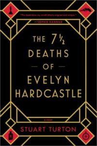 The 7 1/2 deaths of Evelyn Hardcastle book cover