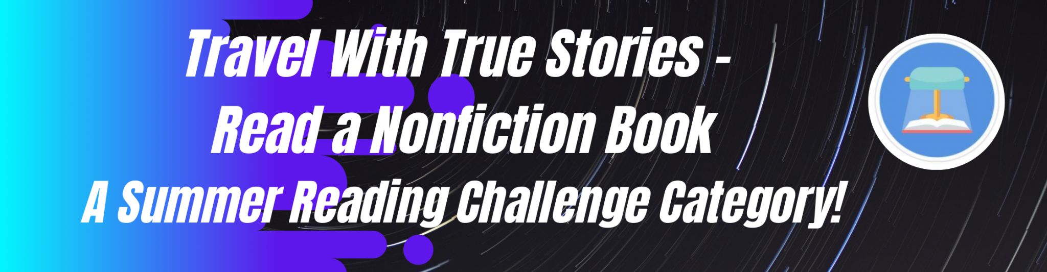 travel with true stories - read a nonfiction book, a summer reading challenge category