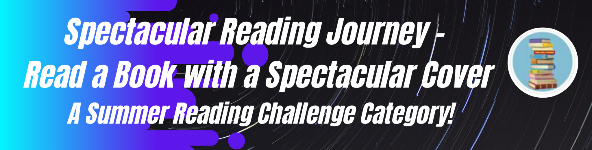 spectacular reading journey - read a book with a spectacular cover (a summer reading challenge category)