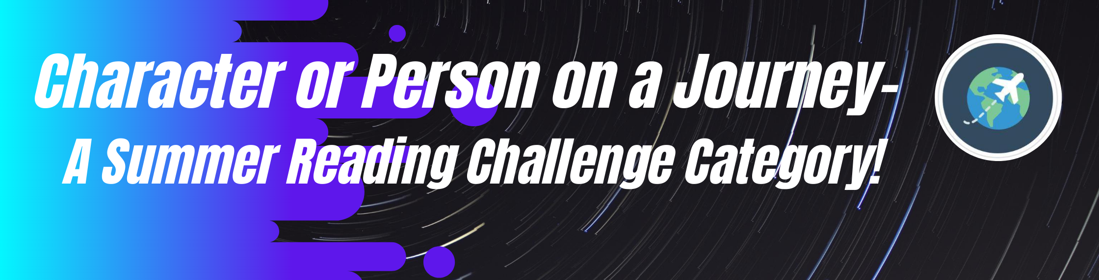character or person on a journey - a summer reading challenge category