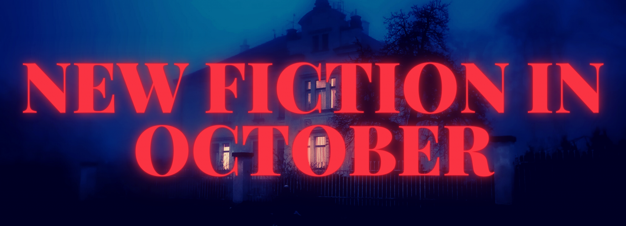 NEW FICTION IN OCTOBER