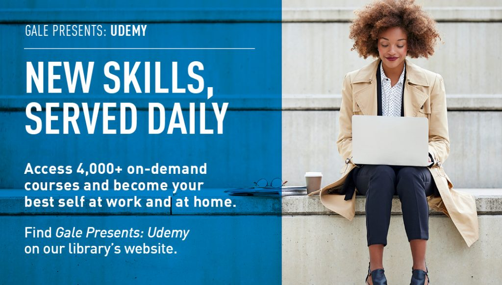 Gale presents: Udemy, new skills, served daily. Access 4,000 plus on-demand courses