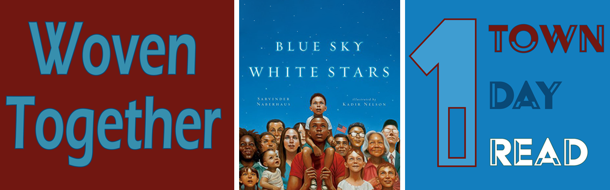 Woven Together, 1 town, 1 day, 1 read: Blue Sky, White Stars