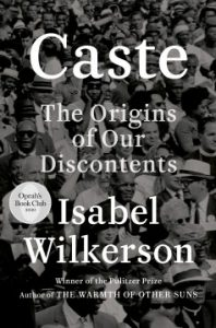 Caste: The Origins of Our Discontents book cover