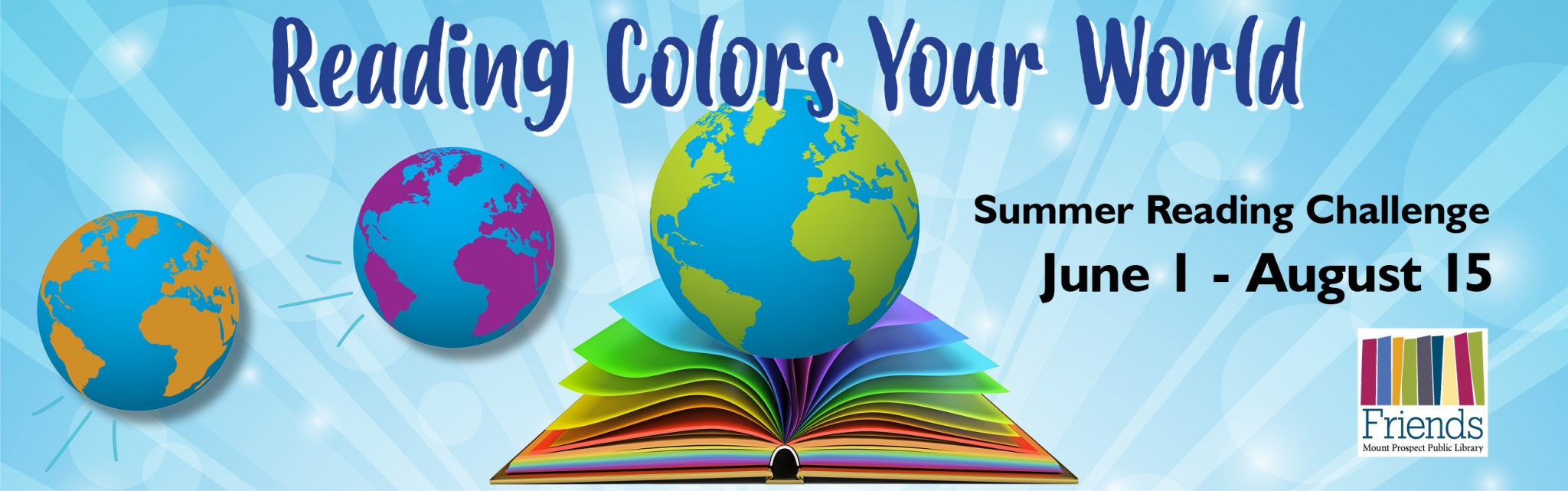 Summer Reading Challenge: Reading Colors Your World, June first through August fifteenth