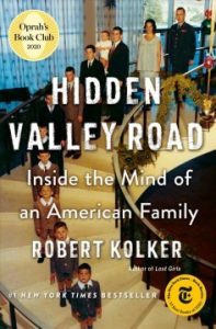 Hidden Valley Road: Inside the Mind of an American Family book cover