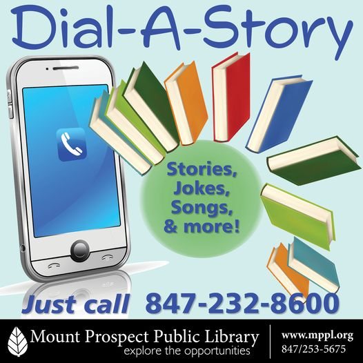 Dial-a-Story! Just call 847-232-8600
