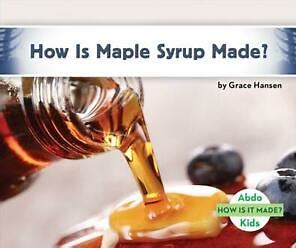 How is Maple Syrup Made book cover