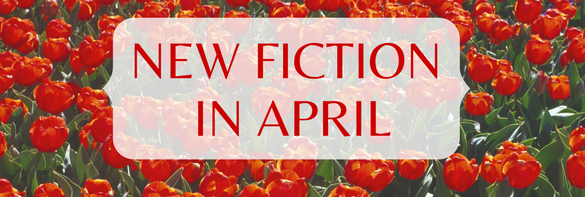 New Fiction in April
