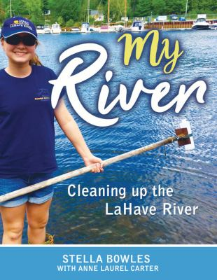 My River: Cleaning up the LaHave River book cover