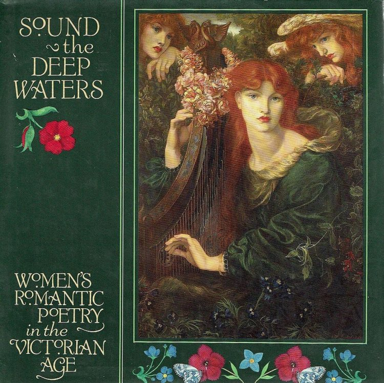 Sound the Deep Waters: Women's Romantic Poetry in the Victorian Age image cover