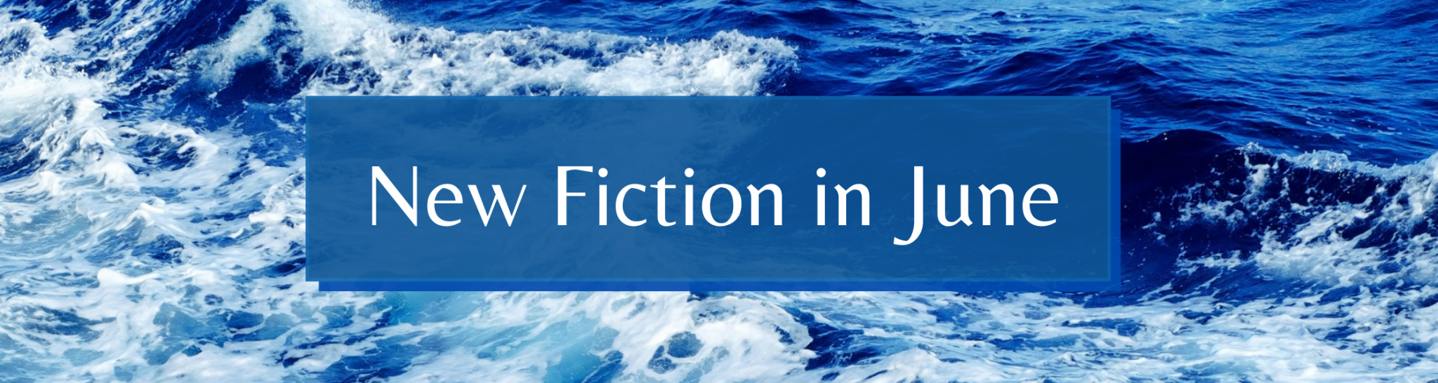 New fiction in June