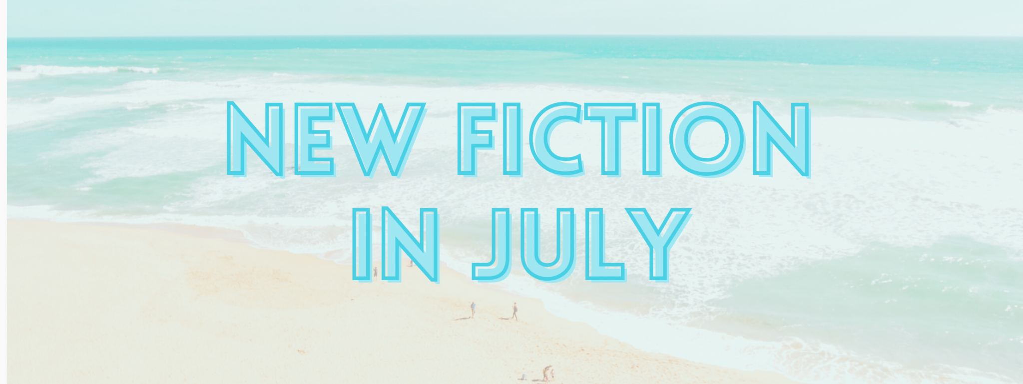 New Fiction in July