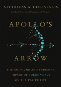 Apollo's Arrow: The Profound and Enduring Impact of Coronavirus on the Way We Live book cover