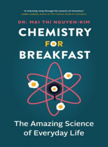 Chemistry for Breakfast: The Amazing Science of Everyday Life book cover