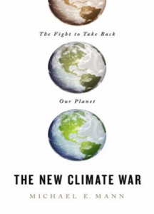 The New Climate War: The Fight to Take Back Our Planet book cover