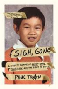 Sigh, Gone: A Misfit's Memoir of Great Books, Punk Rock, and the Fight to Fit In book cover