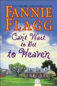 Can't Wait to Get to Heaven book cover