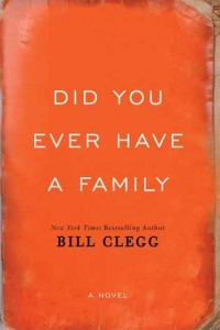 Did You Ever Have a Family? book cover