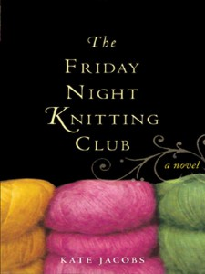 Friday Night Knitting Club book cover