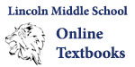 Lincoln Middle School Online Textbooks