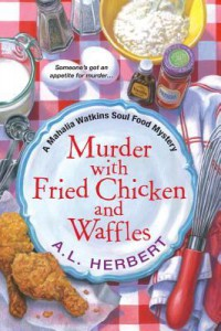 Cover of Murder with Fried Chicken and Waffles