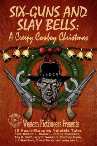 Six Guns and Slay Bells book cover
