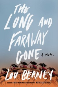 The Long and Faraway Gone book cover