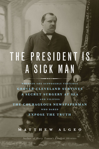 Cover of The President is a Sick Man
